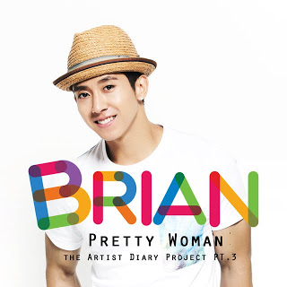 Brian (브라이언) - Pretty Woman (feat. 마리오), The Artist Diary Project Part.3