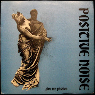 Positive Noise - Give Me Passion 12\