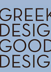 GREEK DESIGN=GOOD DESIGN
