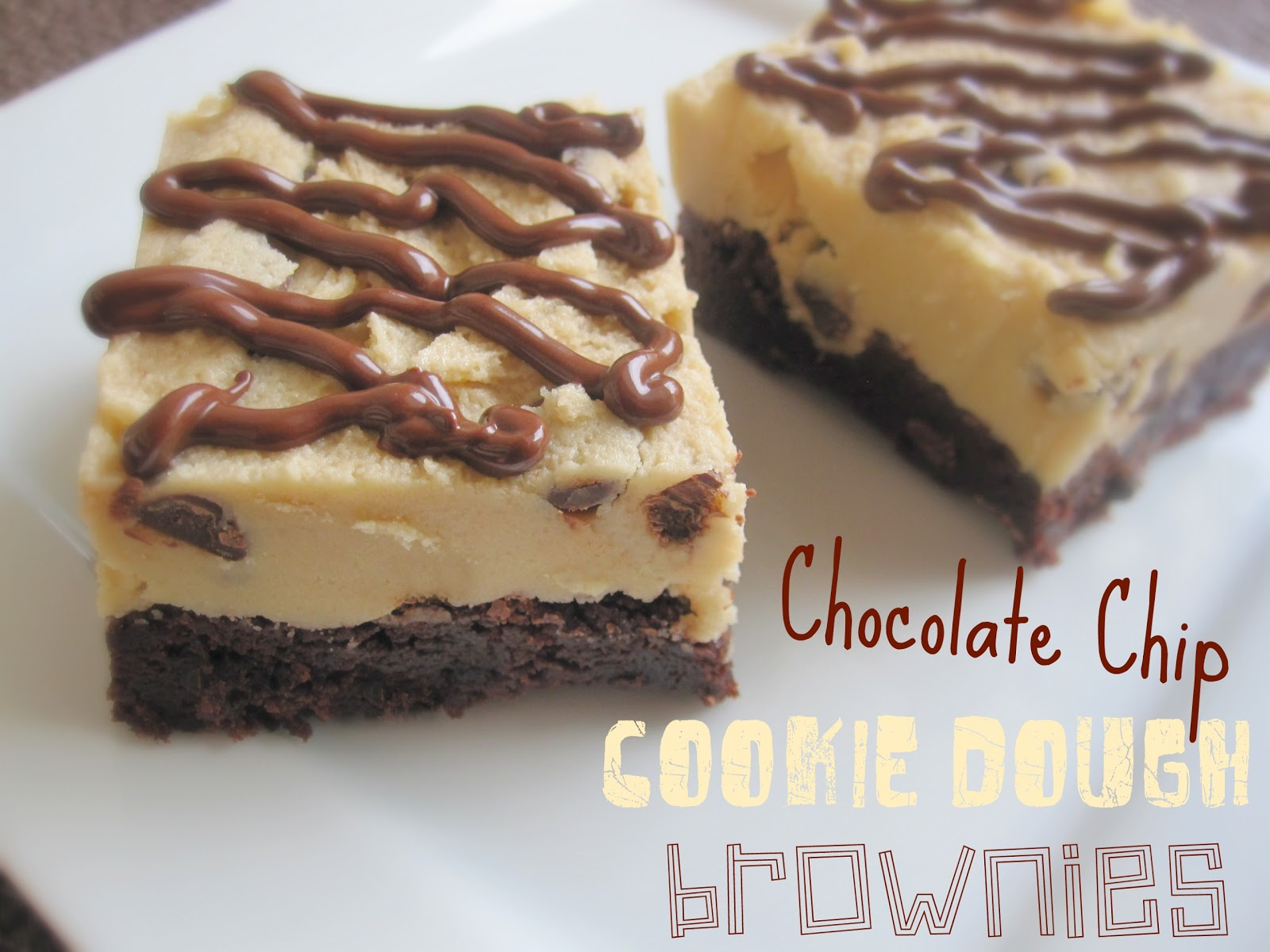 Chocolate Chip Cookie Dough Brownies - Life In The Lofthouse