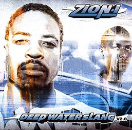 Zion I - Deep Water Slang 2.0 (cover)