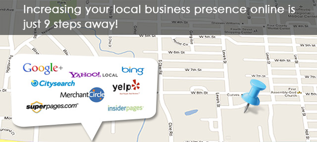 Increasing Your Local Business Presence Online Is Just 9 Steps Away !!