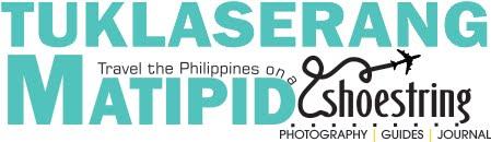 TuklaserangMatipid |  Philippine Travel Blog | Philippines | About Philippines