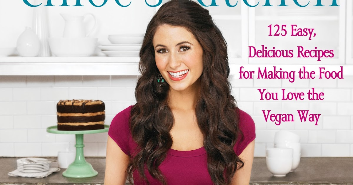 Chloe S Vegan Kitchen Table Of Contents