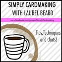 Simply Cardmaking With Laurel Beard