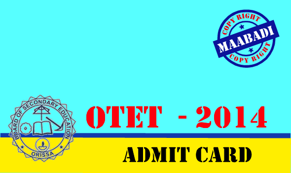 OTET Admit Card 2014