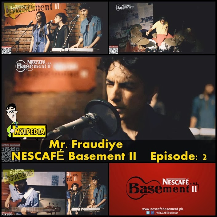 mr fraudiye nescafe basement 2 episode 2 audio video myipedia