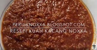 demo periuk noxxa resepi kuah kacang noxxa