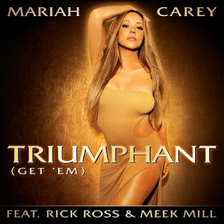  Triumphant (Get 'Em) [Mariah Carey ft. Rick Ross &amp; Meek Mill]