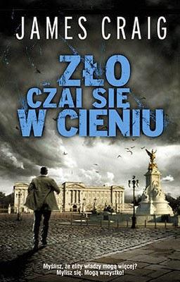 http://datapremiery.pl/james-craig-zlo-czai-sie-w-cieniu-buckingham-palace-blues-premiera-ksiazki-7180/