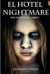 El Hotel Nightmare Stephanie Owen