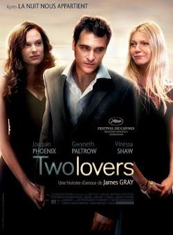 Cuộc Tình Tay Ba - Two Lovers 2008 (2008) Poster