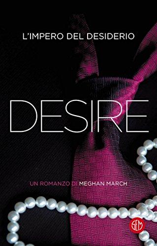 Desire: L'impero del desiderio