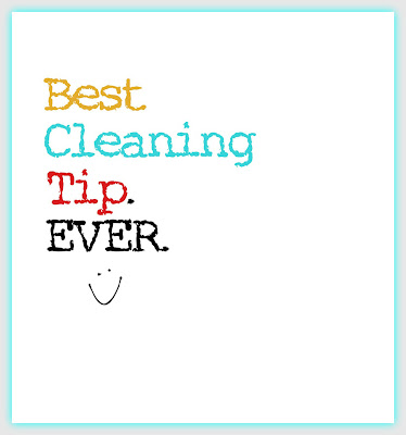 cleaning idea, clean house, cleaning tip