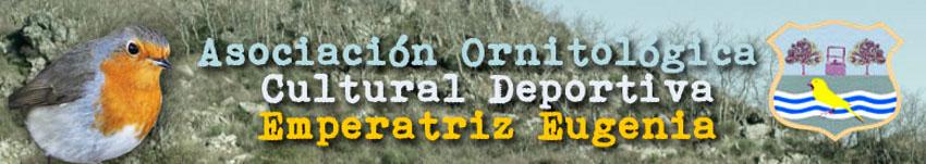 """Asociación Ornitológica Cultural Deportiva """"Emperatriz Eugenia"""" de Montijo"""