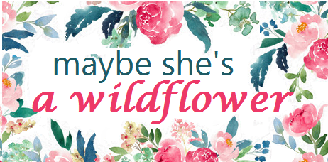 Maybe she's a wildflower.