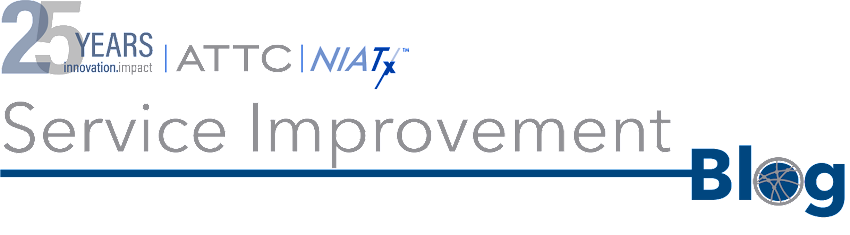 The ATTC/NIATx Service Improvement Blog