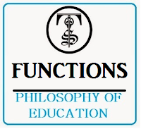 FUNCTIONS OF PHILOSOPHY OF EDUCATION, B.ED, M.ED, NET Notes ( Study Material), PDF Notes Free Download.