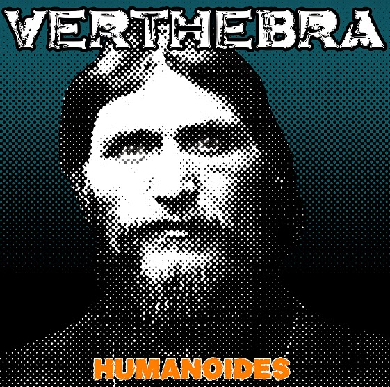 Verthebra - HUMANOIDES  (2011)