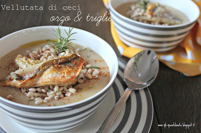 www.qb-quantobasta.blogspot.it - Crema tiepida di ceci, orzo e triglie croccanti