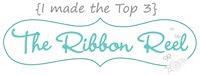 I made the top 3 at The Ribbon Reel Challenge (May 2012)