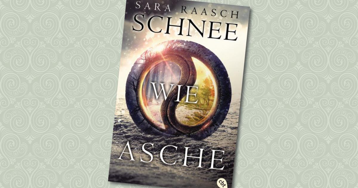 Schnee wie Asche - Sara Raasch