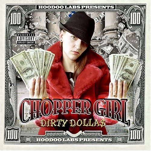 Chopper Girl - Dirty Dolla$