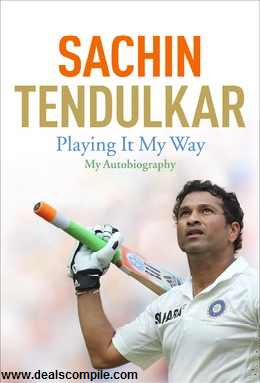 Playing It My Way : My Autobiography at Amazon.in for Rs.584