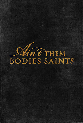 Ain't Them Bodies Saints 2013 movie