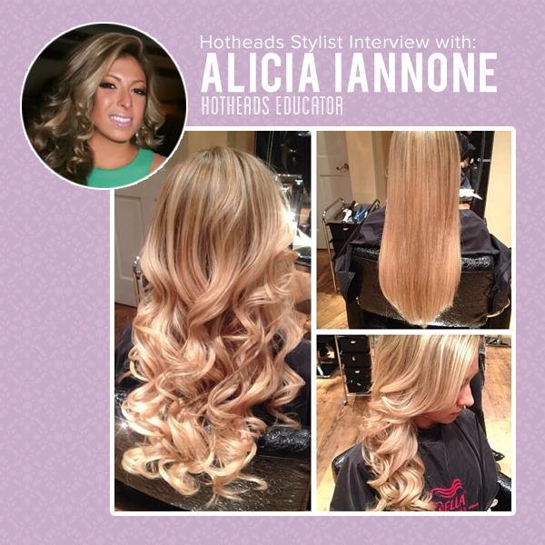 Hotheads Hair Extensions Hotheads Stylist Feature Alicia Iannone