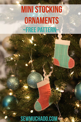 http://www.sewmuchado.com/2013/12/mini-stocking-ornaments-free-pattern.html