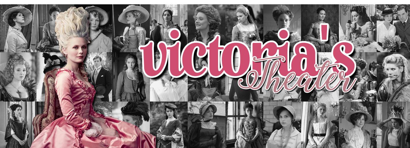 Victoria's Theater - Blog critiques et découvertes de Period Dramas ♡