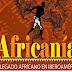 Exposición Africanía. El legado africano en Iberoamérica