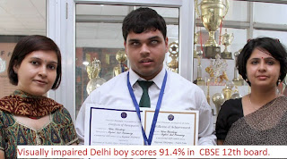 Visually impaired Delhi boy scores 91.4% in CBSE boards.