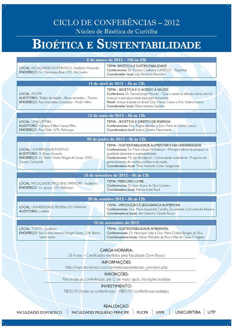 Ciclo de Palestras do NEB: Bioética e Sustentabilidade 2012