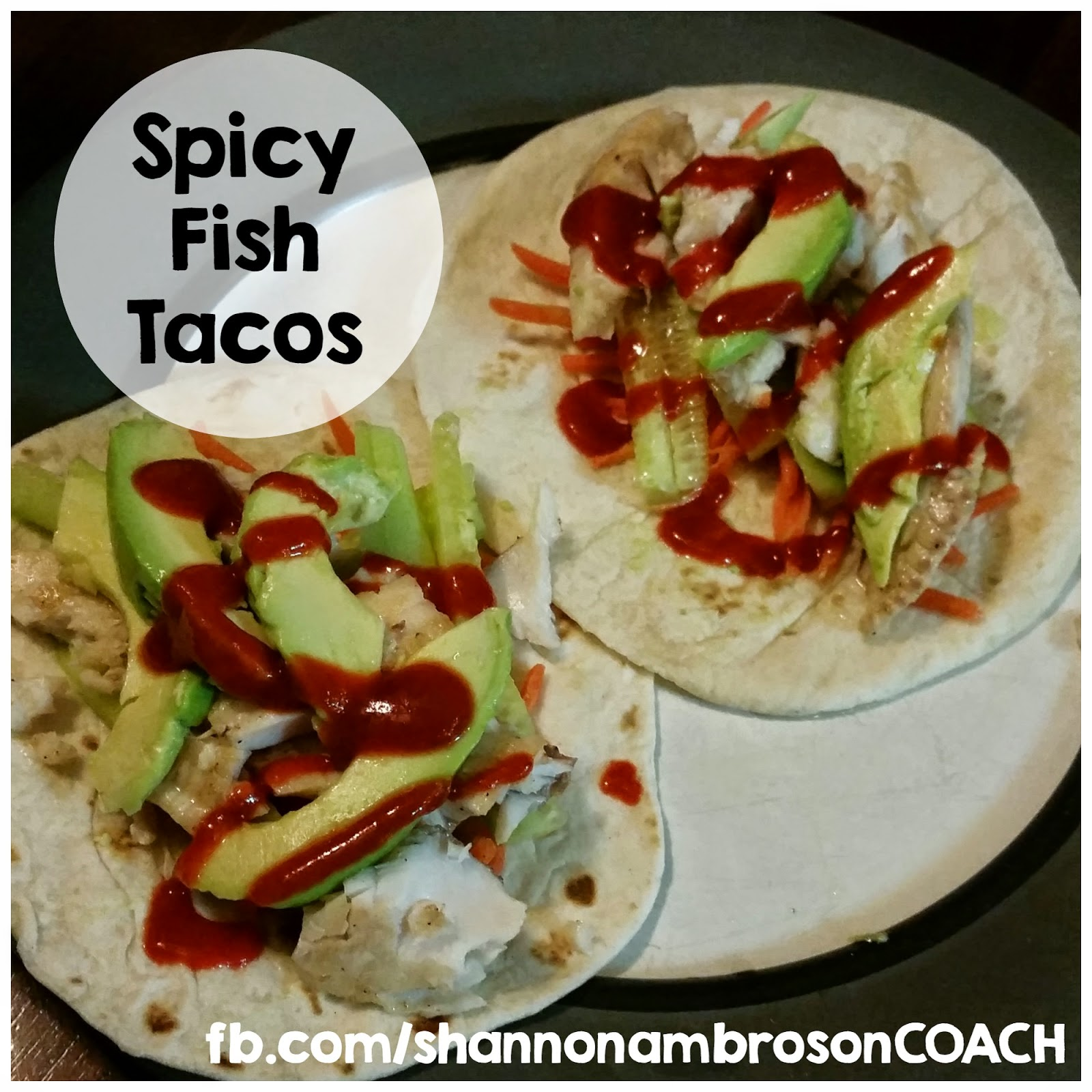 Quirky girl spicy fish tacos for Spicy fish tacos