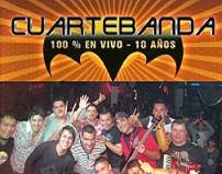 CuarteBanda - 100 % en Vivo - 10 Años