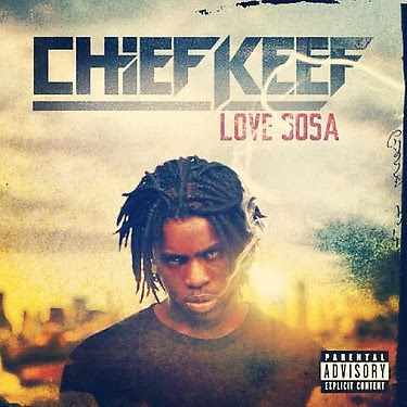 "> Artwork For Chief Keef's ""Love Sosa"" - Photo posted in The Hip-Hop Spot 