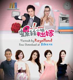 Cô Nàng Hoa Hồng - Miss Rose - 螺絲小姐要出嫁