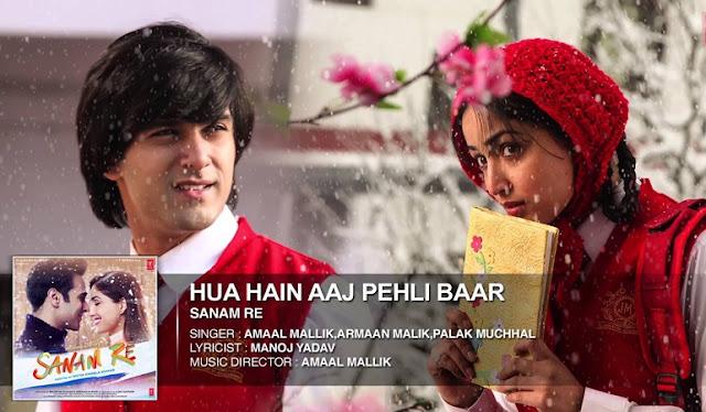 Hua Hai Aaj Pehli Baar CHORDS + STRUMMING Pattern Palak Muchhal, Armaan Malik, Amaal Mallik - SANAM RE