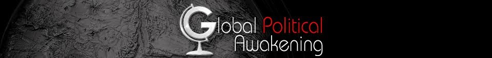 GLOBAL POLITICAL AWAKENING