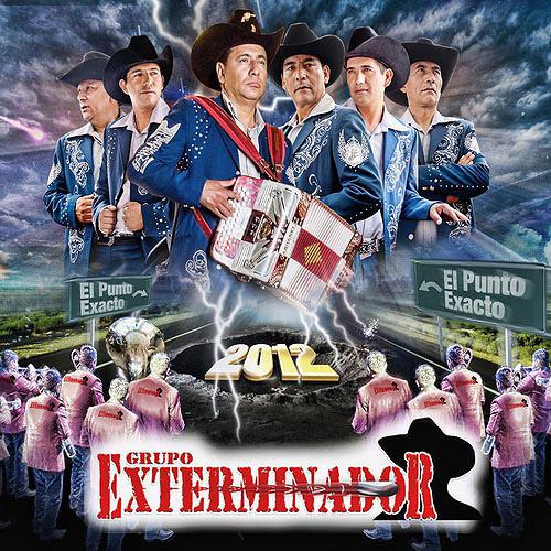 Grupo Exterminador - El Punto Exacto (Disco 2012)