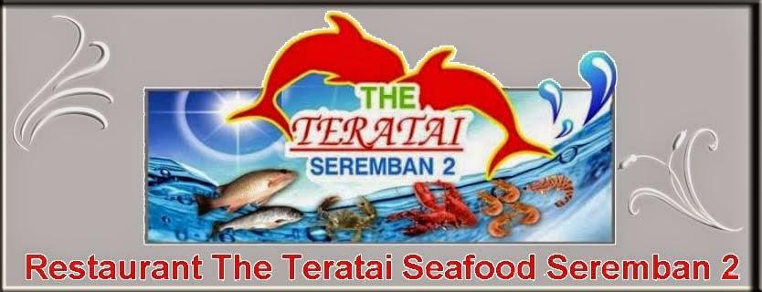 The Teratai Seafood Restoran Seremban 2