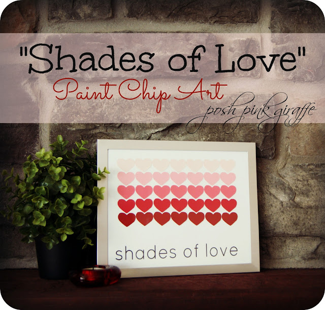 &quot;Shades of Love&quot; DIY Paint Chip Art