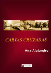 Cartas cruzadas, de Ana Alejandre