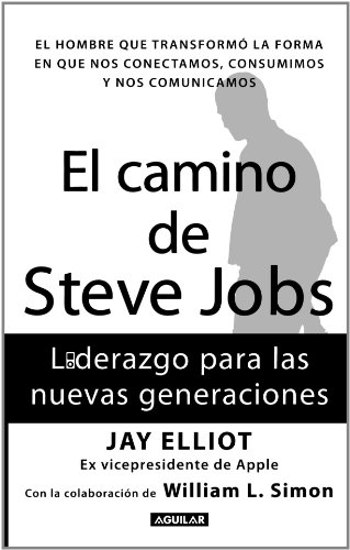 Administración y Negocios: El camino de Steve Jobs - Jay Elliot [PDF]