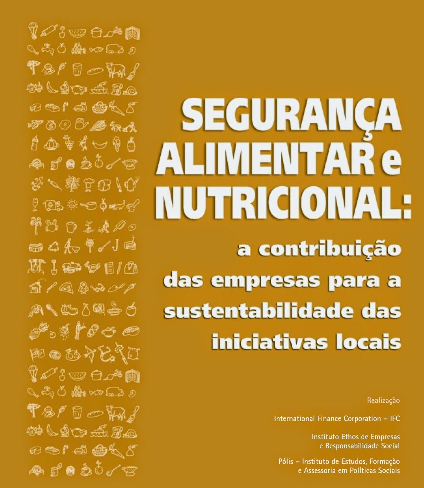 Segurança alimentar e nutricional: a contrib das empresas para a sustentab das iniciativas locais