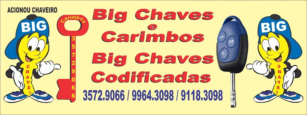 BIG CHAVES  E CARIMBOS