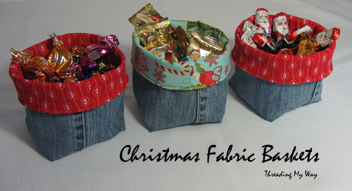 Christmas Fabric Baskets ~ Threading My Way