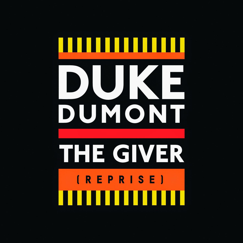 "Stream Duke Dumont's ""The Giver"" Reprise"